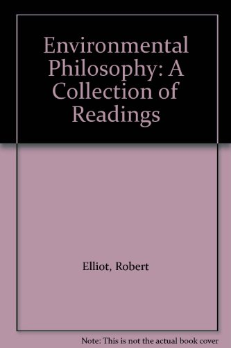 9780702219917: Environmental Philosophy: A Collection of Readings