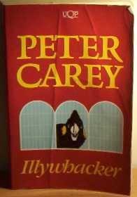Illywhacker: Peter Carey
