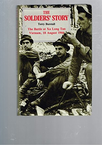 9780702220029: The Soldier's Story: The Battle at Xa Long Tan Vietnam, 18 August 1966