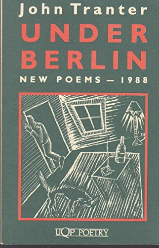 Under Berlin: New Poems 1988