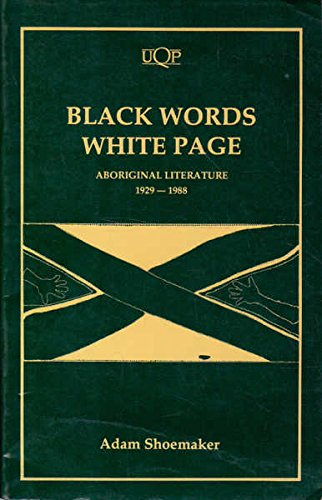 Black Words, White Page. Aboriginal Literature 1929-1988.