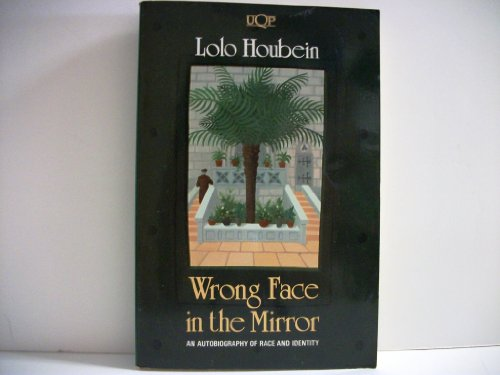 9780702222481: Wrong Face in the Mirror: An Autobiography of Race and Identity (Uqp Nonfiction)