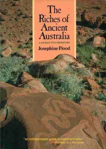 Riches of Ancient Australia: A Journey into Prehistory