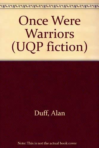 9780702222757: Once Were Warriors (UQP fiction)