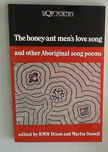 9780702222788: The Honey-Ant Men's Love Song and Other Aboriginal Song Poems (UQP Poetry)