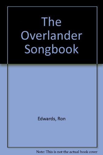 THE OVERLANDER SONGBOOK