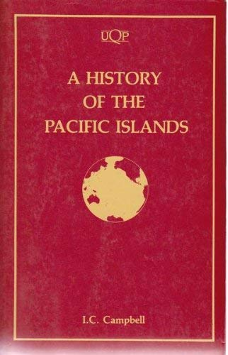 9780702222917: The History of the Pacific Islands: Kingdoms of the Reefs (UQP paperbacks)
