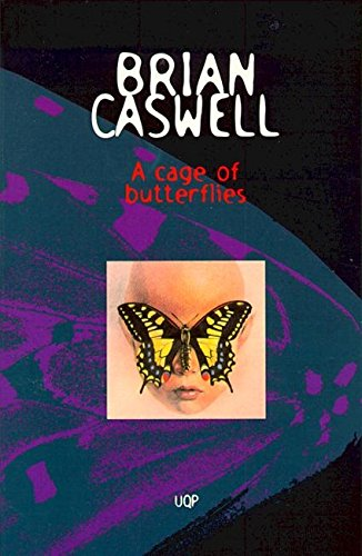 A Cage Of Butterflies (Paperback): Brian Caswell