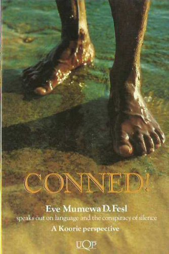 9780702224973: Conned! A Koorie Perspective