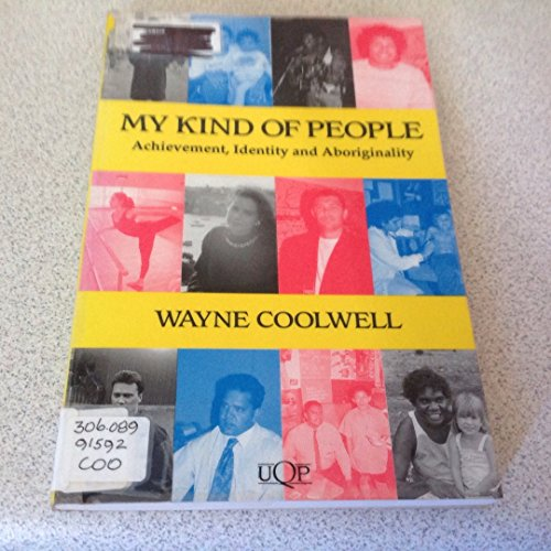 9780702225437: My Kind of People: Achievement, Identity and Aboriginally (UQP Black Australian Writers)