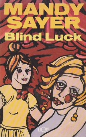 9780702225604: Blind Luck (UQP FICTION)