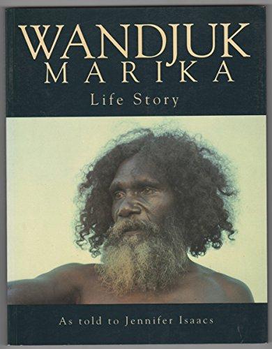 WANDJUK MARIKA . Life Story as Told: ISAACS, Jennifer