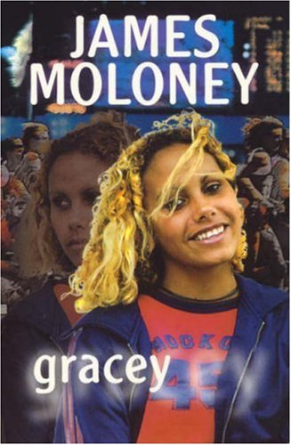 Gracey (Uqp Young Adult Fiction) (9780702226106) by James Moloney