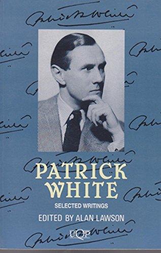 Patrick White (UQP Australian authors): Patrick White