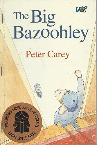 9780702228322: The Big Bazoohley (Storybridge Series)