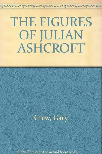 The figures of Julian Ashcroft (9780702229398) by Gary Crew