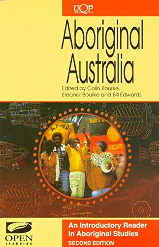 9780702230516: Aboriginal Australia: an Introductory Reader in Australian Aboriginal Studies: An Introductory Reader in Aboriginal Studies