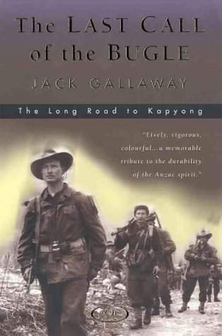 The Last Call of the Bugle: The: Gallaway, Jack