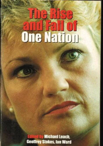 9780702231360: The Rise and Fall of One Nation