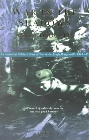 9780702231445: War in the Shadows: Bougainville 1944-1945