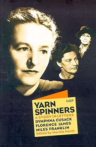 Yarn Spinners: A Story In Letters - Cusack, Franklin, James (0702231924) by North, Marilla