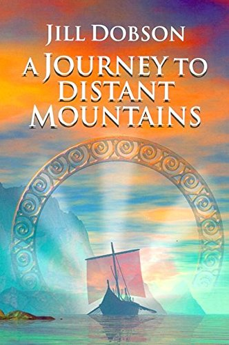 A Journey to Distant Mountains (Uqp Young: Jill Dobson