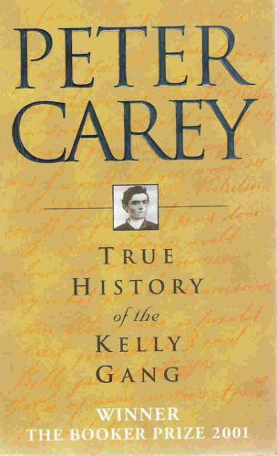9780702232367: True History of the Kelly Gang