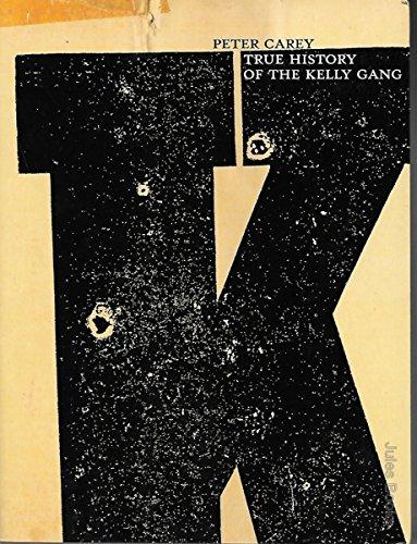9780702232633: True History of he Kelly Gang