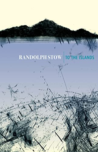 9780702233104: To the Islands