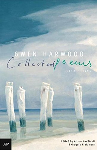 9780702233524: Gwen Harwood Collected Poems