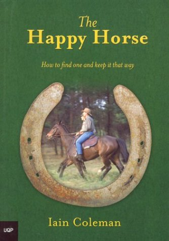 9780702233692: The Happy Horse: How to Find One and Keep It That Way