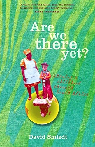 9780702233845: Are We There Yet?: Chasing a Childhood Through South Africa
