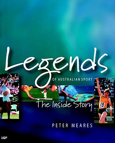 9780702234101: Legends of Australian Sport: The Inside Story