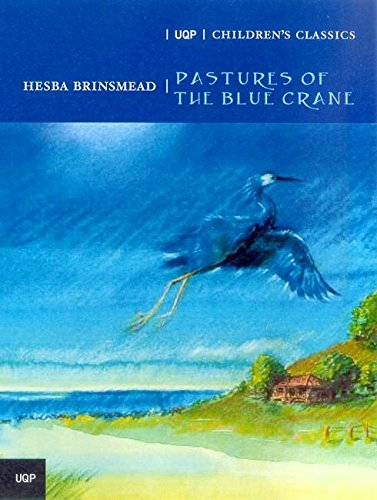 9780702234620: Pastures of the Blue Crane (Uqp Childrens Classics S.)