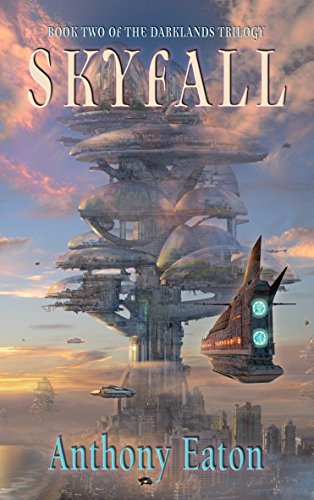 Skyfall (Paperback): Anthony Eaton