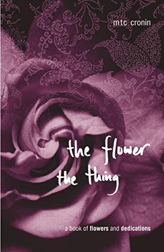 9780702235566: The Flower, the Thing
