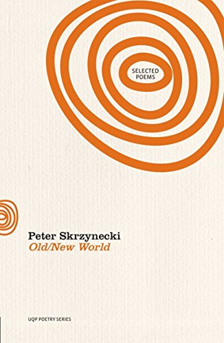 9780702235863: Old/New World: New & Selected Poems