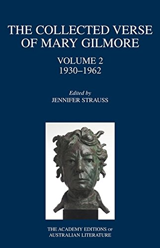 9780702235924: The Collected Verse of Mary Gilmore: 1930–1962 (The Academy Editions of Australian Literature)