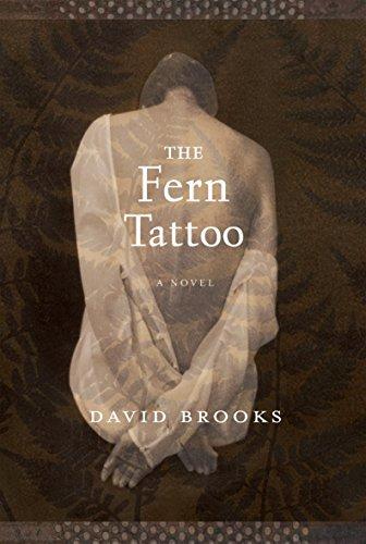 The Fern Tattoo: David Brooks