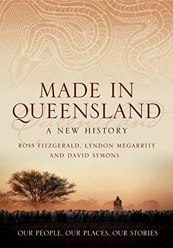 9780702236617: Made in Queensland: A New History