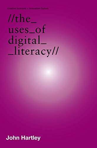 9780702237003: The Uses of Digital Literacy (Creative Economy & Innovation Culture Se)