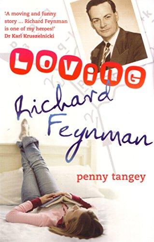 9780702237256: Loving Richard Feynman