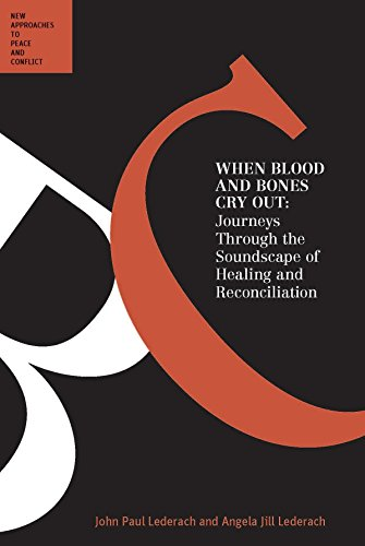 9780702237669: When Blood and Bones Cry Out: Journeys Through the Soundscape of Healing and Reconciliation