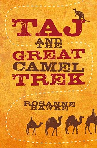 9780702238772: Taj and the Great Camel Trek