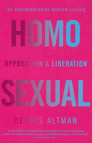 Homosexual Oppression & Liberation: Altman, Dennis