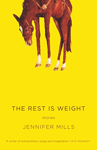 9780702249402: The Rest Is Weight: Stories