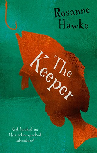 The Keeper (Paperback): Rosanne Hawke