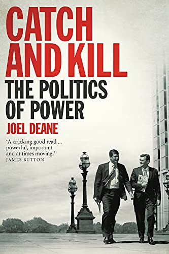 9780702249808: Catch and Kill: The Politics of Power