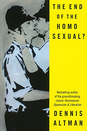 9780702249815: The End of the Homosexual?