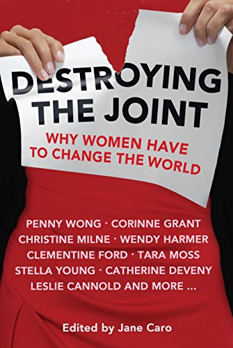 9780702249907: Destroying the Joint: Why Women Have to Change the World